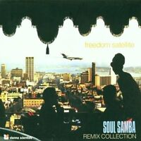 Freedom Satellite-Soul Samba Remix Collection (2001, digi) Dublex Inc., A.. [CD]