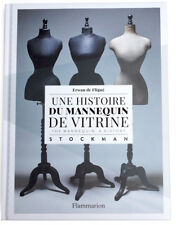 THE MANNEQUIN: A HISTORY