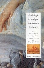 Anthologie historique des lectures érotiques - De Gilgamesh à Saint Just...