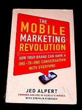 The Mobile Marketing Revolution by Jed Alpert Advertising Education Branding Ad