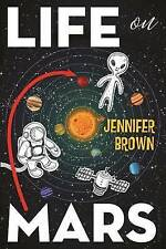 """VERY GOOD"" Brown, Jennifer, Life on Mars, Book"