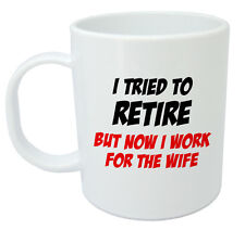 I Tried To Retire Mug, Retirement gifts for men dad grandad boss him, gift ideas