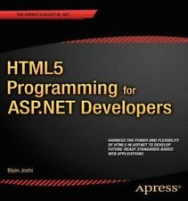 Html5 Programming For Asp.Net Developers: By Bipin Joshi
