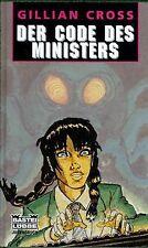 Der Code des Ministers. ( Ab 10 J.). von Gillian Cross | Buch | Zustand gut