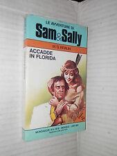 ACCADDE IN FLORIDA M G Braun Gianni Rizzoni Avventure Sam e Sally 4 1978 giallo