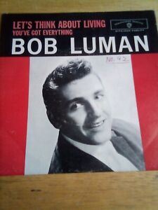 Bob Luman..Warner Bros. # 5172..W/ Pic Sleeve..Let's Think About Living(1960)