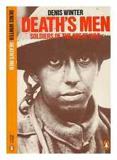 Death's men : soldiers of the Great War / Denis Winter
