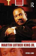 Routledge Historical Biographies: Martin Luther King, Jr by Peter J. Ling...