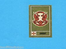 INGH/SCOZIA-FOOTBALL 78-PANINI-Figurina n.403-A- ORIENT -SCUDETTO/BADGE-Rec