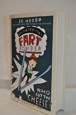 Jo Nesbo~ Doctor Proctor's Fart Powder~Who Cut The Cheese?~1st Edition/1st Print