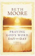 Praying God's Word Day by Day, Beth Moore, Good Book
