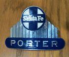 Santa Porter railroad badge excellent condition
