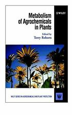 Metabolism of Agrochemicals in Plants (Wiley Se, Roberts-,