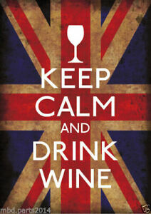 KEEP CALM AND DRINK WINE  Old VINTAGE STYLE  Advert LARGE Metal/Tin Sign PLAQUE