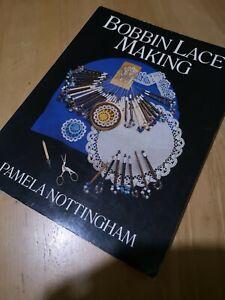 Bobbin Lace Making Book. Pamela Nottingham. Excellent Condition. Crafts