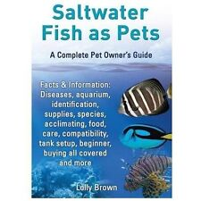 Saltwater Fish as Pets. Facts & Information: Diseases, Aquarium,-ExLibrary