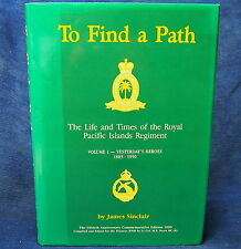To Find a Path by James Sinclair Vol.1 1885-1950 ( Hardback 1990 ) Signed