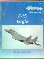SCRAMBLE SPECIAL EDITION. F-15 EAGLE  VAN TOOR JURGEN DUTCH AVIATION SOCIETY
