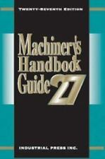 Machinery's Handbook Guide [MACHINERY'S HANDBOOK GUIDE TO THE USE OF TABLES AND