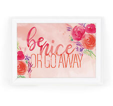 Be Nice or Go Away Funny 5x7 Watercolor Wall Art Print for Home, Dorm or Office