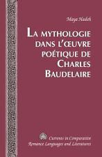 LA MYTHOLOGIE DANS L'OEUVRE POTTIQUE DE CHARLES BAUDELAIRE - HADEH, MAYA - NEW B