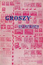 Groszy Overprints booklet by  Kolakowski, 1952. 54 pp. Scholarly review. REPRINT