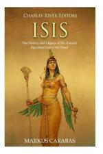Isis: The History and Legacy of the Ancient Egyptian God of the Dead