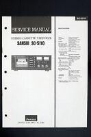 SANSUI sc-5110 Original stéréo cassette platine Manuel de service/Amplificateur