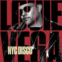 LOUIE VEGA - NYC DISCO  2 CD NEW