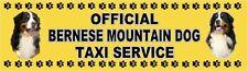 BERNESE MOUNTAIN DOG OFFICIAL TAXI SERVICE  Dog Car Sticker  By Starprint
