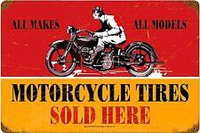 Motorcycle Tires vendidos aquí Oxidado Letrero De Metal 450 Mm x 300 mm (PST)