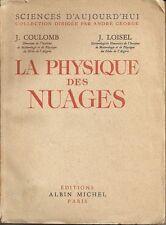 METEOROLOGIA _ NUVOLE _ COULOMB e LOISEL: LA PHYSIQUE DES NUAGES _ ALBIN MICHEL