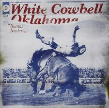 WHITE COWBELL OKLAHOMA - BUENAS NACHAS  CD NEU
