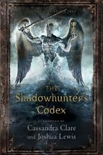 The Shadowhunter's Codex (The Mortal Instruments) by Cassandra Clare, Hardcover