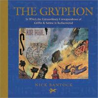 The Gryphon Correspondence Of Griffon & Sabine By Nick Bantock