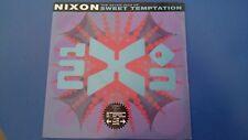 "NIXON - SWEET TEMPTATION 7"" VINYL SINGLE"