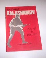 Militaria - Automat Kalashnikov AK47 & Derivati - ed. 1986 Olimpia