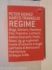 REGIME Peter Gomez Marco Travaglio Beppe Grillo BUR futuropassato 2005 storia di