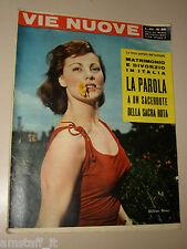 VIE NUOVE=1957/29=HELENE REMY=PANIGAGLIA MITICULTURA=ELSA MORANTE=GROLLA D'ORO=