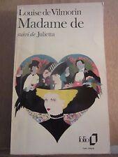 Louise de Vilmorin: Madame de suivi de Julietta/ Folio, 1972