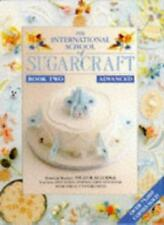 International School of Sugarcraft: Book 2,Nicholas Lodge