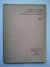 """Léon-Paul FARGUE """" Pour la musique : Tancrède-Ludions """" E.O. Gallimard, 1943"""