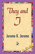 They and I by Jerome, Jerome Klapka