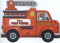 I Am A Fire Truck by Josephine Page