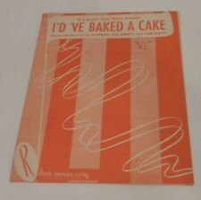 Sheet Music: If I Knew You Were Comin'  I'd 'Ve Baked A Cake       c. 1949