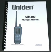 "8 1/2 x 11"" REPRINT OWNER'S MANUAL for the UNIDEN SDS100 SCANNER"