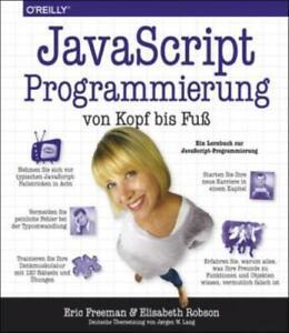 JavaScript-Programmierung von Kopf bis Fuß- Mängelexemplar-gut