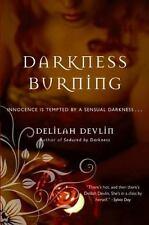 Darkness Burning, Devlin, Delilah, Good Condition, Book