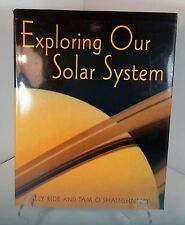 Exploring Our Solar System Tam O'Shaughnessy Astronaut Sally Ride 2003 1st Edit