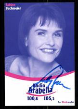 Sabine Buchmeier Radio Arabella Autogrammkarte Original Signiert ## BC 27094